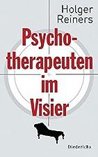Psychotherapeuten im Visier by Holger…