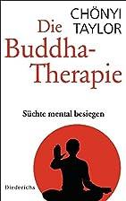 Die Buddha-Therapie: Süchte mental besiegen…