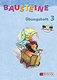 Applebaum, Anne: Bausteine Übungsheft 3. Mit CD-ROM. Nordrhein-Westfalen. Neubearbeitung