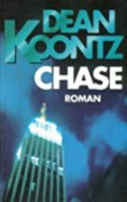 Chase. by Dean R. Koontz