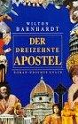 Der dreizehnte Apostel : Roman by Wilton…
