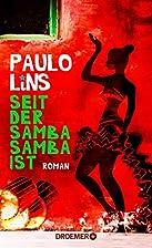 Seit der Samba Samba ist: Roman by Paulo…