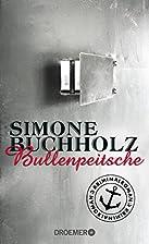 Bullenpeitsche: Kriminalroman (Ein Fall…