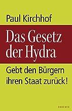 Das Gesetz der Hydra. Gebt den Bürgern…