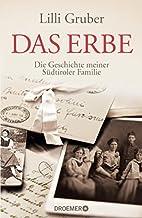 Das Erbe: Die Geschichte meiner Südtiroler…