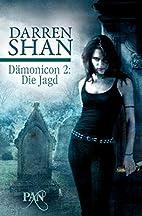 Dämonicon 2: Die Jagd: Zwei Romane in…