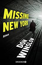 Missing. New York: Roman by Don Winslow