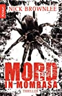 Mord in Mombasa: Thriller - Nick Brownlee