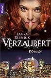 Laura Resnick: Verzaubert - Eine magische Komödie