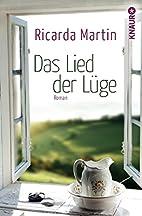 Das Lied der Lüge: Roman by Ricarda…