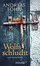 Wolfsschlucht by Andreas Föhr
