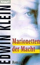 Marionetten der Macht. by Edwin Klein