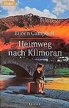 Heimweg nach Kilmoran. by Eileen Campbell