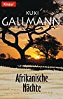 Afrikanische Nächte - Kuki Gallmann