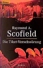 Die Tibet-Verschwörung by Raymond A.…