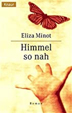 Himmel so nah by Eliza Minot