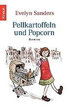 Pellkartoffeln und Popcorn by Evelyn Sanders