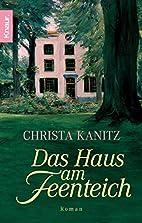 Das Haus am Feenteich by Christa Kanitz