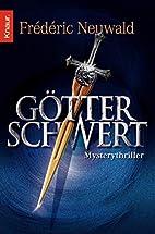 Götterschwert by Frederic Neuwald