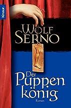 Der Puppenkönig by Wolf Serno