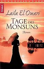 Tage des Monsuns by Laila El Omari