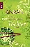 Xinran: Die namenlosen Töchter