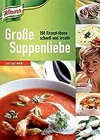 Knorr Große Suppenliebe