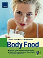 Body Food by Andreas Scholz