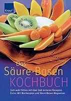 Das Säure-Basen-Kochbuch by Maria Lohmann