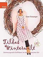 Tildas Winterwelt by Tone Finnanger