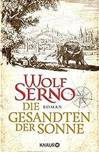 Die Gesandten der Sonne by Wolf Serno