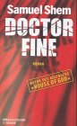 Shem, Samuel: Doctor Fine
