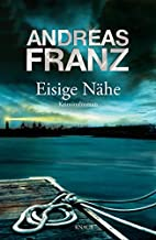 Eisige Nähe by Andreas Franz