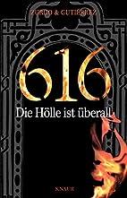 616 - Die Hölle ist überall:…