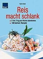 Reis macht schlank by Karin Iden