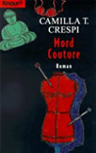 Mord Couture by Camilla T. Crespi