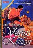 Hastings, Susan: Venus und ihr Krieger.