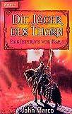 Marco, John: Das Imperium von Nar 1. Die Jäger des Tharn.