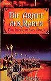 Marco, John: Das Imperium von Nar 03. Die Armee der Raben.