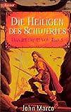 Marco, John: Das Imperium von Nar 5. Die Heiligen des Schwertes.