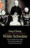 Chang, Jung: Wilde Schwaene (Fiction, Poetry & Drama) (German Edition)