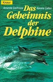 Das Geheimnis der Delphine. by Amanda…