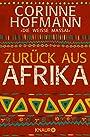 Zurück aus Afrika - Corinne Hofmann
