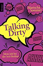 Talking Dirty by Marischa Sommer