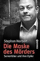 Die Maske des Mörders: Serientäter…