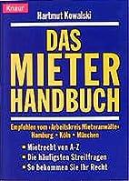 Das Mieterhandbuch : Mietrecht von A bis Z :…