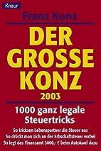 1000 ganz legale Steuertricks. 2003. Der…