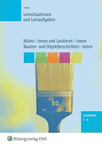 maler-innen-lackierer-innen-bauten-und-objektbeschichter-innen-lernsituationen-maler-innen-lackierer-innen-bauten-und-objektbeschichter-innen-lernfelder-1-4-lernsituationen