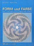 Wick, Kurt: Form und Farbe. Lehr- und Arbeitsbuch für angewandtes Gestalten. (Lernmaterialien)
