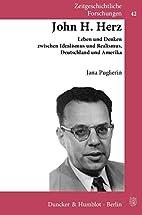 John H. Herz. : Leben und Denken zwischen…
